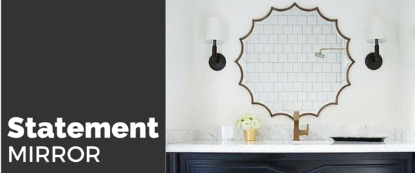 Home Decor Trends - Statement Mirror