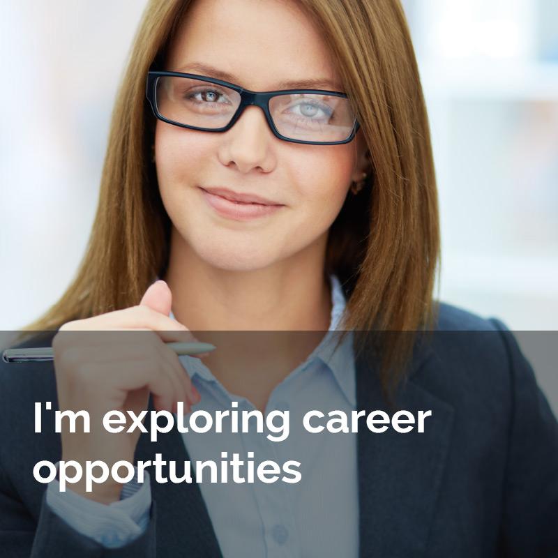 I'm exploring career opportunities